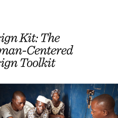 IDEO Design Kit: The Human-Centered Design Toolkit